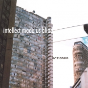 ANTIGAMA - CD - Intellect Made Us Blind
