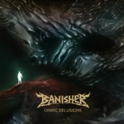 BANISHER - CD - Oniric Delusions