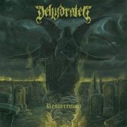 DEHYDRATED - CD - Resurrection