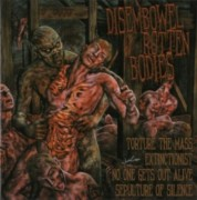 "V/A: ""DISEMBOWEL ROTTEN BODIES"" - 4 Way Split CD with TORTURE THE MASS / EXTINCTIONIST / NO ONE GETS OUT ALIVE / SEPULTURE OF SILENCE"