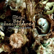 FECAL BODY INCORPORATED -CD- Pathogenesis
