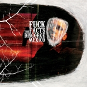 FUCK THE FACTS - CD - Disgorge Mexico