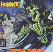 HORRIFIC - Digipak CD - Your Worst Nightmare