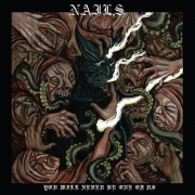 NAILS - CD - You Will Never Be One Of Us
