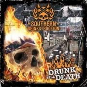 SOUTHERN DRINKSTRUCTION -CD- Drunk Till Death