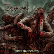 THE SICKENING - CD - Sadistic Self Mutilation