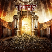 TRAUMA - CD -  Comedy Is Over (2017 remastered + Bonus)