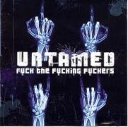 UNTAMED - CD - Fuck The Fucking Fuckers