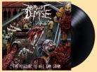 ABRUPT DEMISE - 12'' LP - The Pleasure to Kill and Grind (Black Vinyl) (PRE-ORDER April 2020)