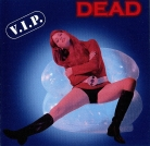 DEAD - CD - V.I.P. (1st press - Poserslaughter Records)