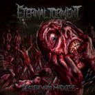ETERNAL TORMENT -MCD- Descent into Madness