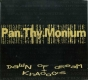 PAN THY MONIUM - 2 CD - Dawn Of Dream + Khaoohs