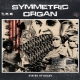 SYMMETRIC ORGAN - CD -  States Of Decay